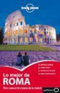 Lonely Planet Lo Mejor de Roma