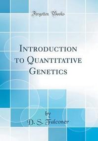 [해외]Introduction to Quantitative Genetics (Classic Reprint)