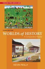 Worlds of History, Vol. 2, 3/e : A Comparative Reader: Since 1400