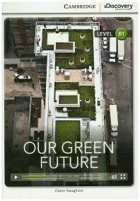 Our Green Future(B1)