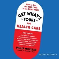 [해외]Get What's Yours for Health Care (Compact Disk)
