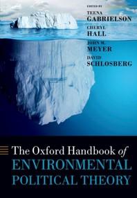 [해외]Oxford Handbook of Environmental Political Theory (Paperback)