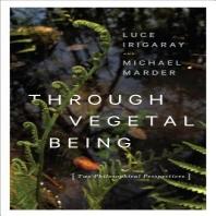 [해외]Through Vegetal Being (Hardcover)