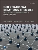 International Relations Theories : Discipline and Diversity