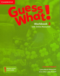 Guess What! American English Level. 3(Workbook)(with Online Resources)