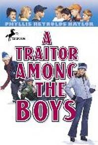 Traitor Among the Boys