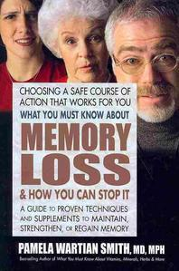 [해외]What You Must Know about Memory Loss & How You Can Stop It (Paperback)