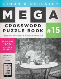[해외]Simon & Schuster Mega Crossword Puzzle Book #15, 15 (Paperback)