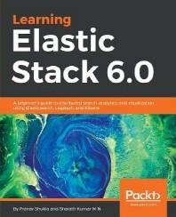 [해외]Learning Elastic Stack 6.0 (Paperback)