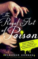 [해외]The Royal Art of Poison (Hardcover)