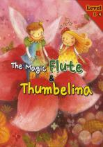 THE MAGIC FLUTE THUMBELINA