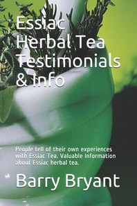 Essiac Herbal Tea Testimonials & Info