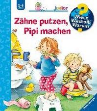 [해외]Z?ne Putzen Pipi Machen (Paperback)