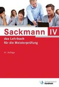 Sackmann  4- das Lehrbuch fuer die Meisterpruefung