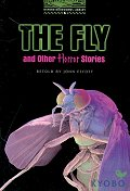 Fly and Other Horror Stories(Oxford Bookworms Library 6)