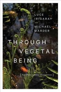 [해외]Through Vegetal Being