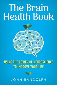 [해외]The Brain Health Book