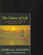 Dance of Life : Weaving Sorrows And Blessings into One Joyful Step