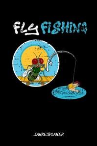 [해외]Fly Fishing Jahresplaner (Paperback)