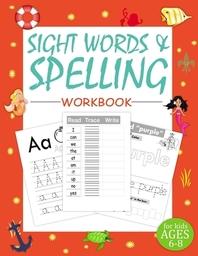 [해외]Sight Words and Spelling Workbook for Kids Ages 6-8