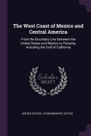 [해외]The West Coast of Mexico and Central America (Paperback)