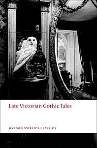[해외]Late Victorian Gothic Tales