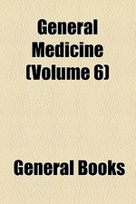 General Medicine (Volume 6)