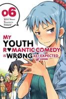 [해외]My Youth Romantic Comedy Is Wrong, as I Expected @ Comic, Vol. 6 (Manga) (Paperback)