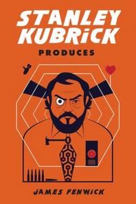 [해외]Stanley Kubrick Produces