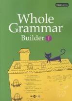 WHOLE GRAMMAR BUILDER. 1(2판)
