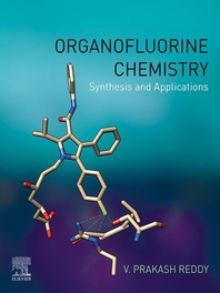 Organofluorine Chemistry: Synthesis and Applications