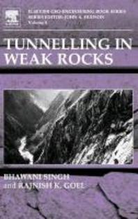 Tunnelling in Weak Rocks