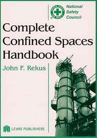 Complete Confined Spaces Handbook