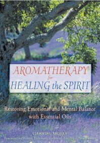 [해외]Aromatherapy for Healing the Spirit