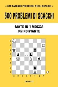 [해외]500 problemi di scacchi, Mate in 1 mossa, Principiante