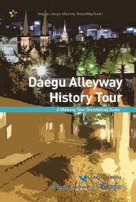 Daegu Alleyway History Tour