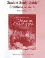 Organic Chemistry: Study Guide/Solutions Manual, 2/e