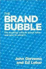 [해외]The Brand Bubble (Hardcover)