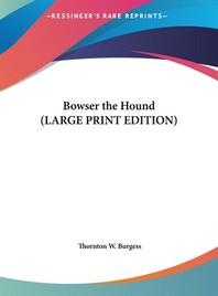 [해외]Bowser the Hound (Hardcover)