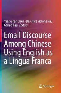 Email Discourse Among Chinese Using English as a Lingua Franca