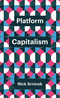 Platform Capitalism ( Theory Redux )