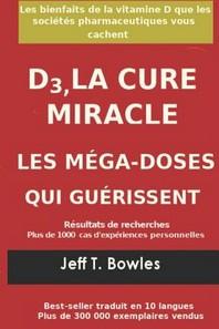 D3, La Cure Miracle Les M