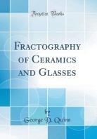 [해외]Fractography of Ceramics and Glasses (Classic Reprint)