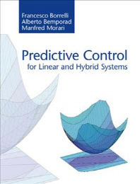 [해외]Predictive Control for Linear and Hybrid Systems