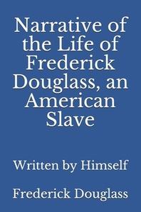 [해외]Narrative of the Life of Frederick Douglass, an American Slave (Paperback)