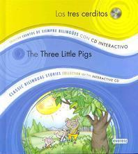 Los Tres Cerditos/The Three Little Pigs [With CD (Audio)]