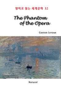 The Phantom of the Opera (영어로 읽는 세계문학 32)