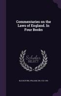 [해외]Commentaries on the Laws of England. In Four Books (Hardcover)
