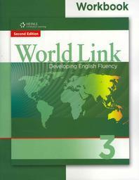 WORLD LINK DEVELOPING ENGLISH FLUENCY. 3(WORKBOOK)(SECOND EDITION)