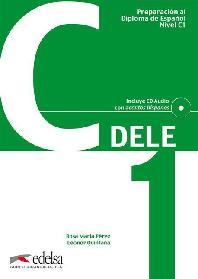 DELE Preparacion al Diploma de Espanol Nivel C1  + CD